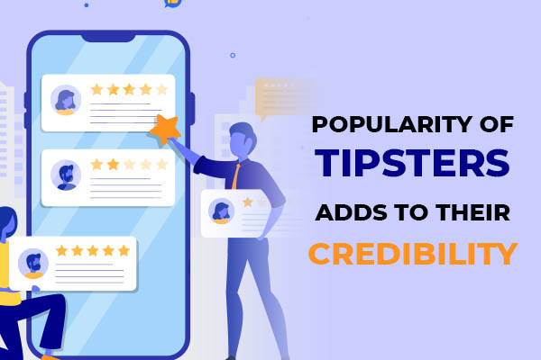 Popularity of tipsters adds to their credibility